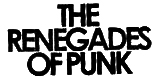 The Renegades of Punk